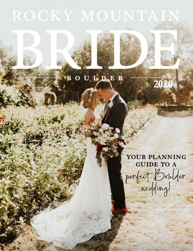 Rocky Mountain Bride: Boulder Wedding Guide 2020